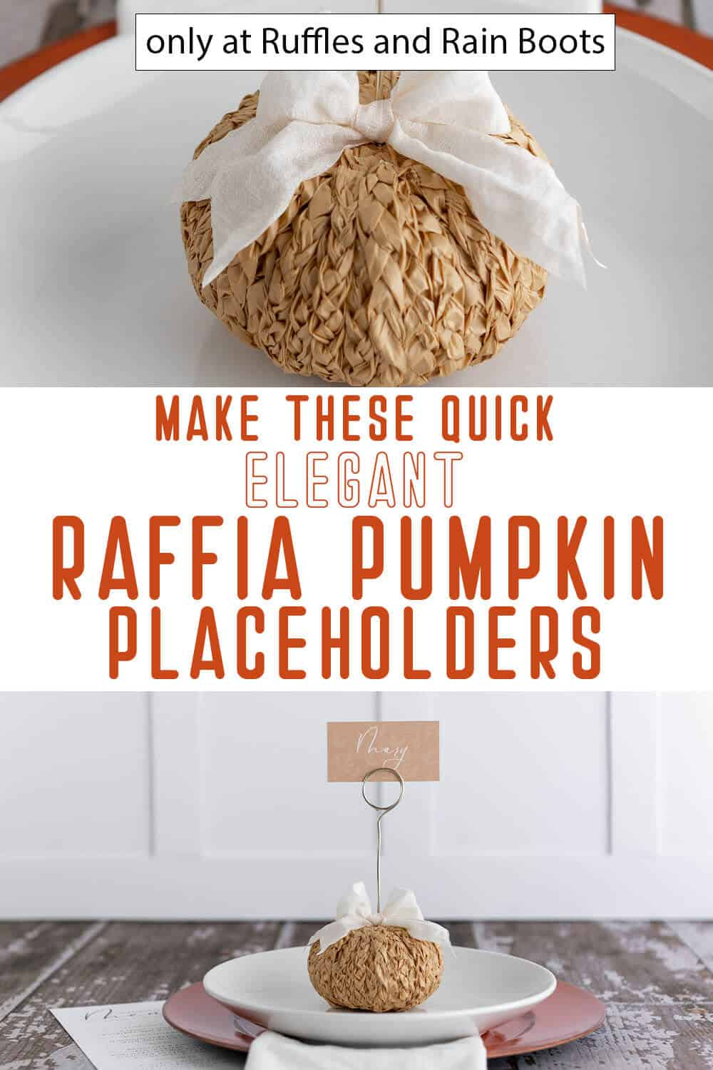 photo collage of braided raffia placeholder pumpkins for fall tablescape with text which reads make these quick elegant raffia pumpkin placeholders
