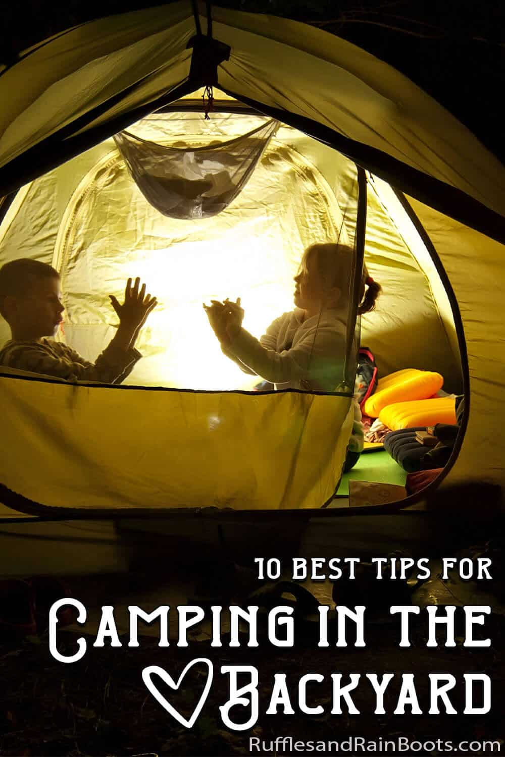 backyard campout tips and tricks with text which reads 10 best tips for camping in the backyard