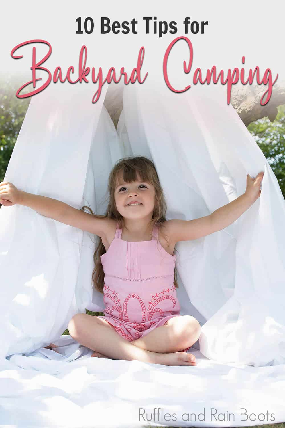 back yard camping hacks with text which reads 10 best tips for backyard camping