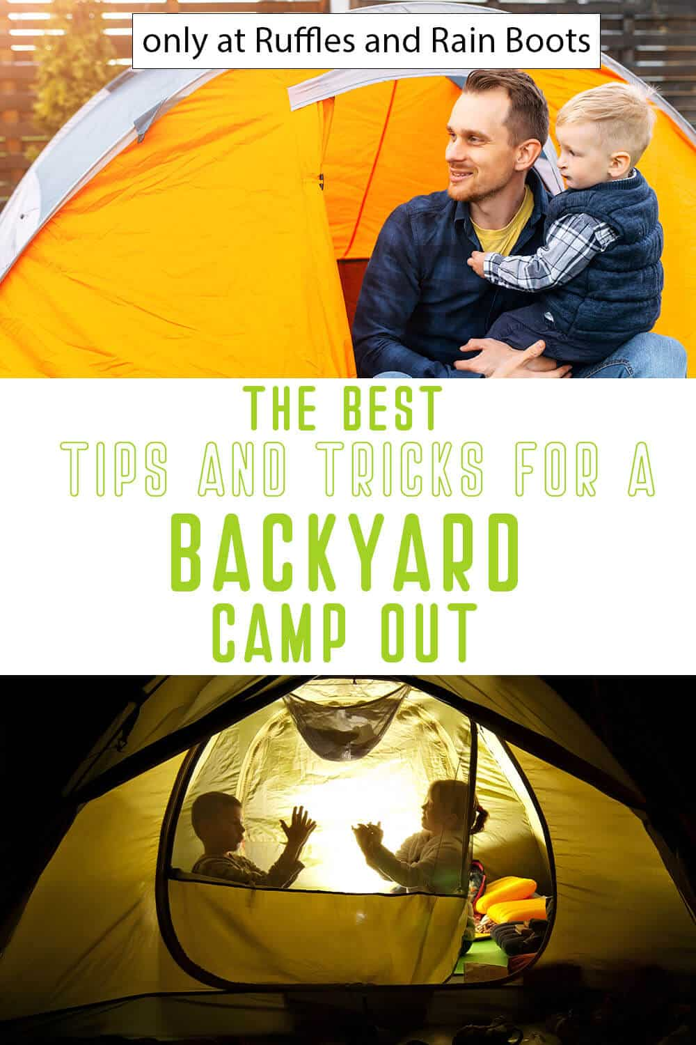 photo collage of at home camping tips with text which reads the best tips and tricks for a backyard camp out
