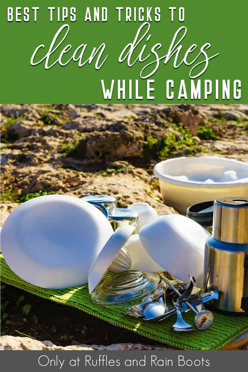 tips to clean when camping with text which reads best tips and tricks to clean dishes while camping