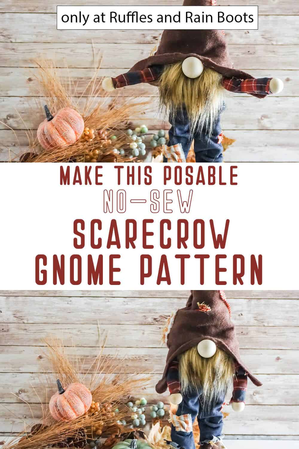photo collage of no-sew scarecrow gnome pattern with text which reads make this posable no-sew scarecrow gnome pattern