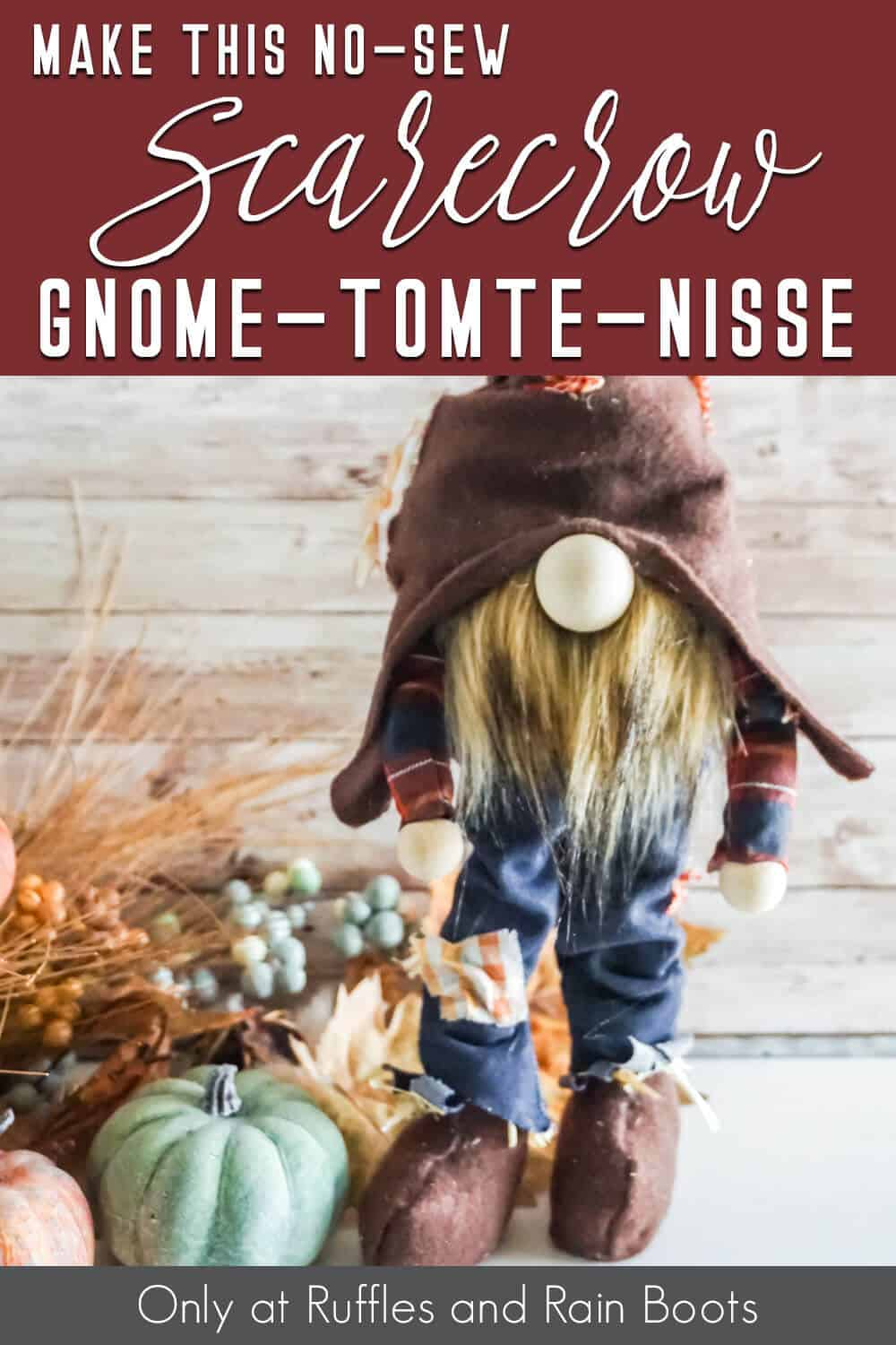 no-sew scarecrow gnome pattern that stands with text which reads make this no-sew scarecrow gnome tomte nisse