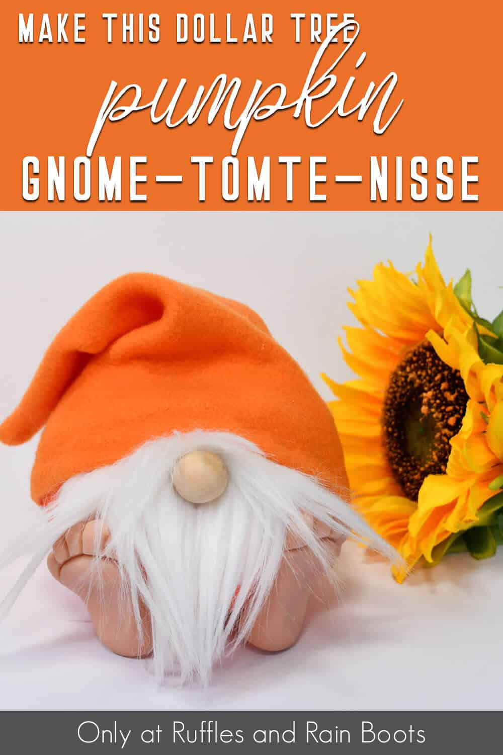 dollar tree craft pumpkin gnome with feet with text which reads make this dollar tree pumpkin gnome tomte nisse