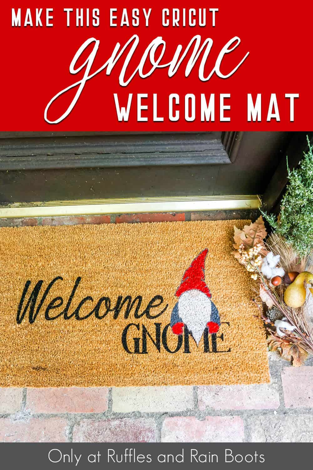 diy stencil with a cricut to make a doormat with text which reads make this easy cricut gnome welcome mat