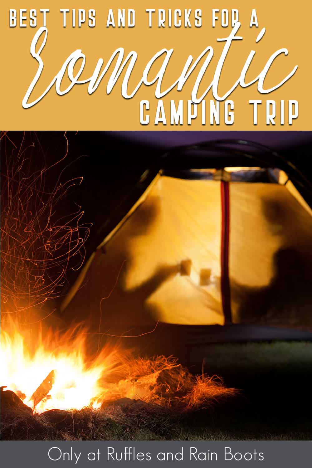 tips for a romantic camping trip with text which reads best tips and tricks for a romantic camping trip