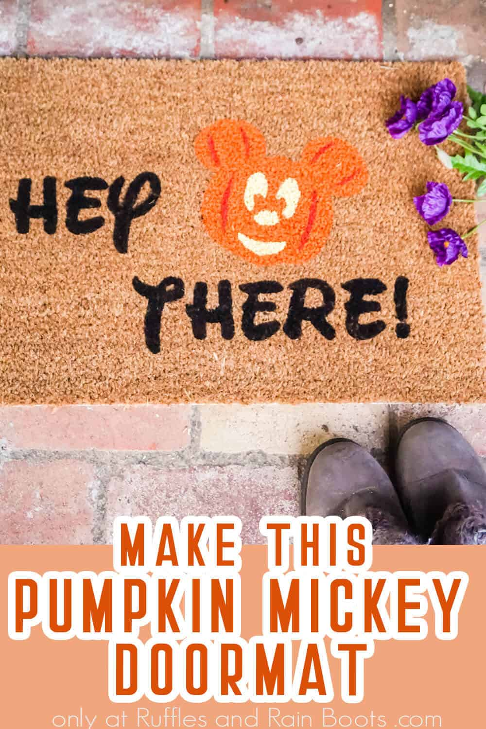 how to make a doormat with cricut for a mickey halloween doormat with text which reads make this pumpkin mickey doormat