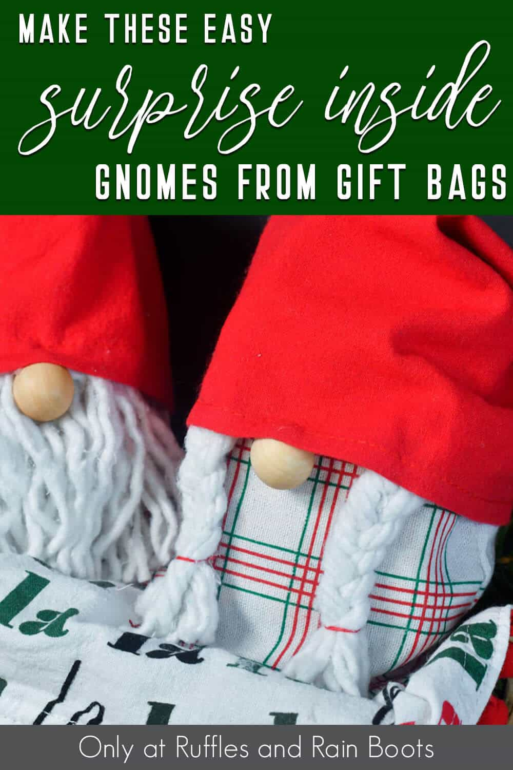 christmas gift bag gnomes with text which reads make these easy surprise inside gnomes from gift bags