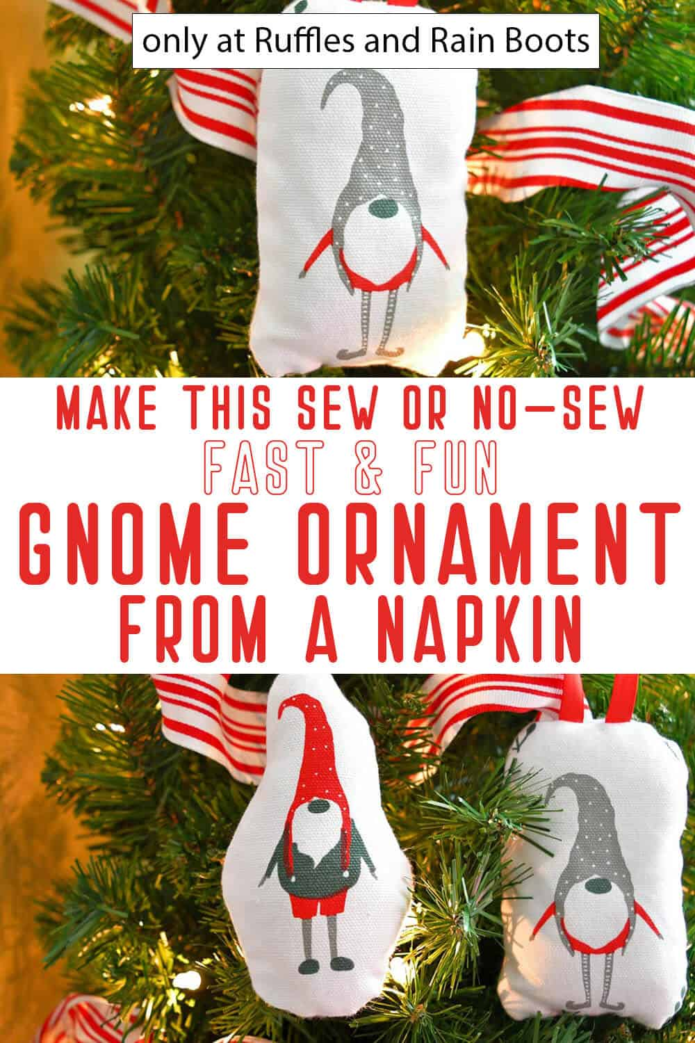 photo collage of dimensional christmas gnome ornament from a napkin with text which reads make this sew or no-sew fast and fun gnome ornament from a napkin