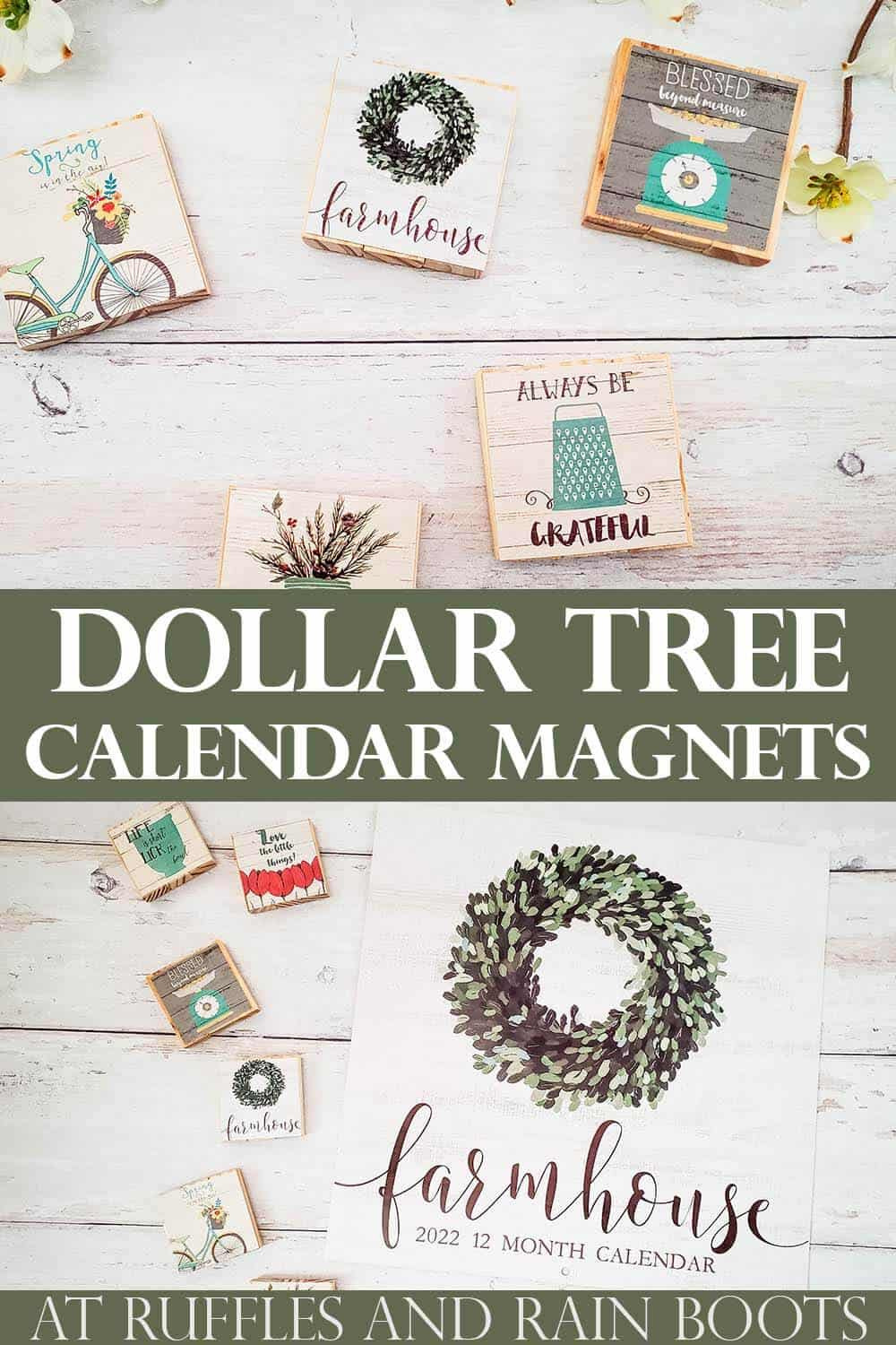 vertical collage image of rustic magnets on white wood background with a dollar tree farmhouse calendar on the bottom and text which reads Dollar Tree Calendar Magnets